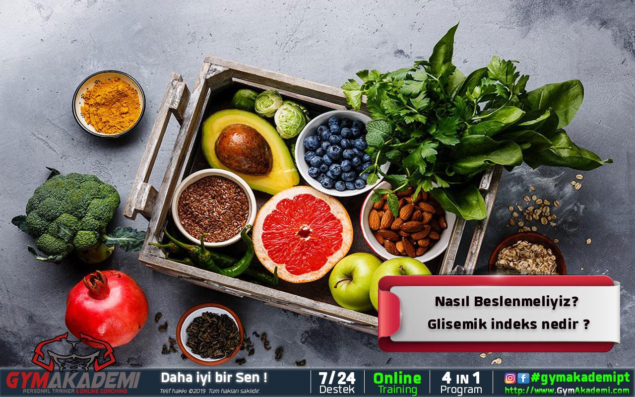 Nasıl Beslenmeliyiz? Glisemik indeks nedir ?